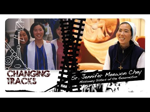 Changing Tracks: Sr. Jennifer Meewon Chey, Missionary Sisters of the Resurrection