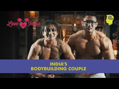Borun and Mamota Yumnam: Mr. & Mrs. Bodybuilding | 101 Love In India | Unique Stories From India
