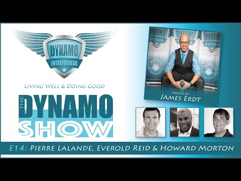 The DYNAMO Show - E14 - Pierre Lalande, Everold Reid & Howard Morton