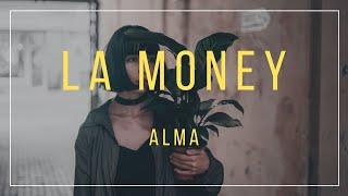 ALMA – LA Money Lyrics