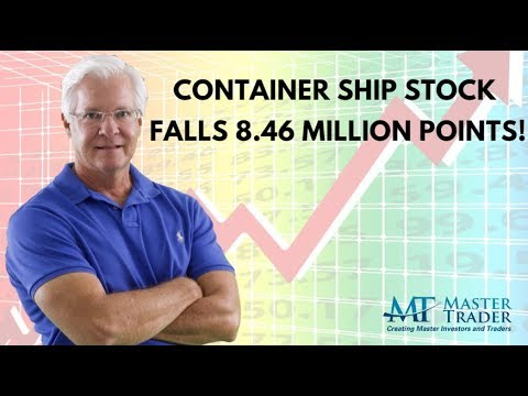 Container Shipping Stocks Decimated – MasterTrader.com