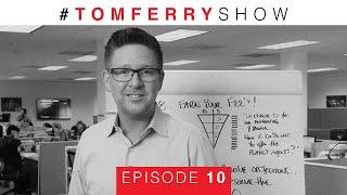 10 Ways To Improve Your Listing Presentation | #TomFerryShow Episode 10