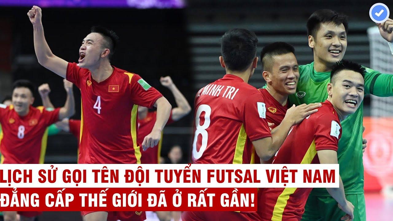 ĐT Futsal Việt Nam: Cảm ơn bầu Tú, đẳng cấp thế giới đã ở rất gần!