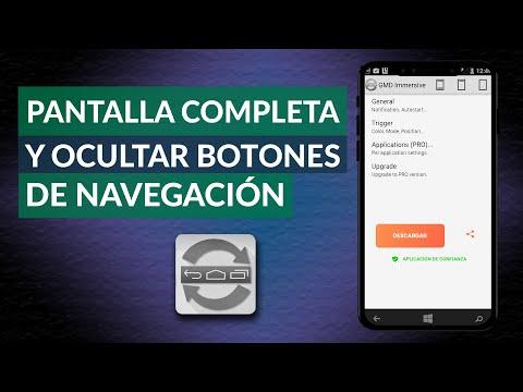 Cómo Poner Pantalla Completa y Ocultar Botones de Navegación en Android sin ROOT