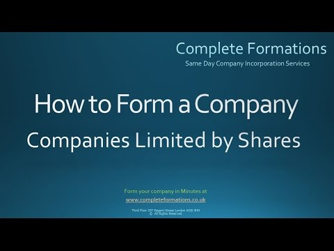 How To Form a Company Limited By Shares - Complete Formations