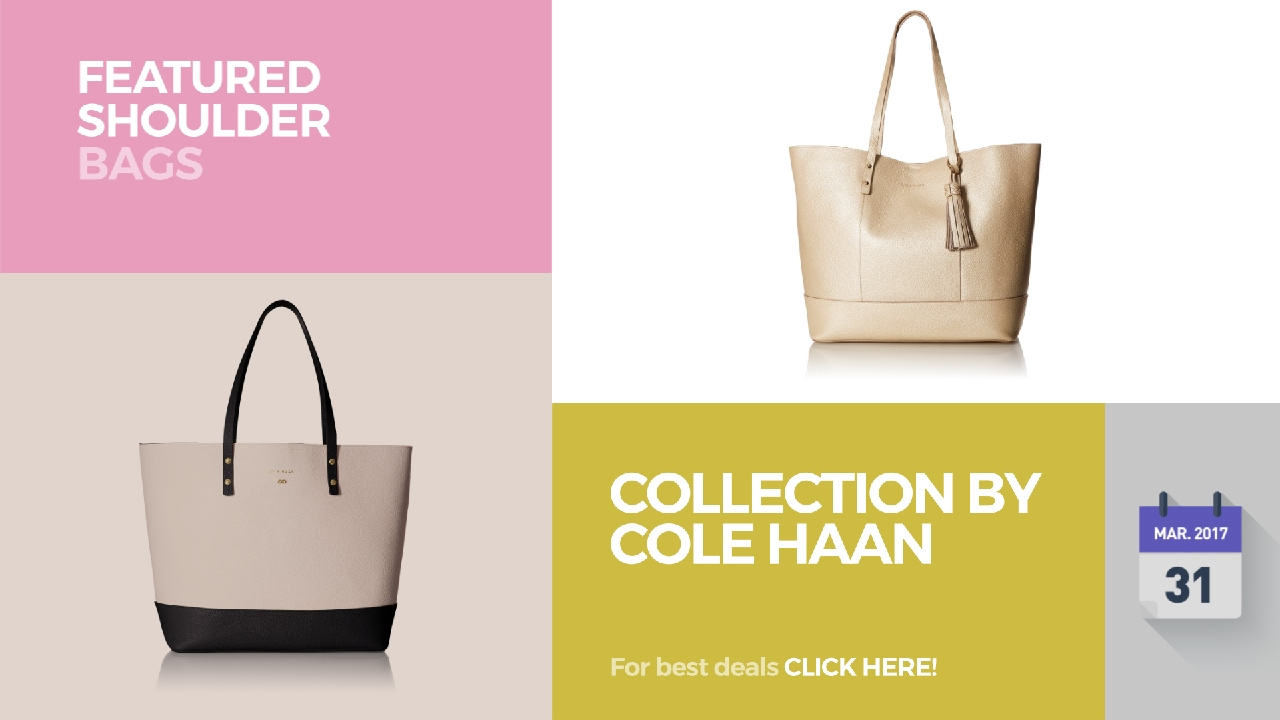 2267a167ec4 Collection By Cole Haan Featured Shoulder Bags - YouTube