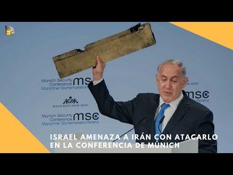 Israel amenaza a Irán con atacarlo en la Conferencia de Múnich