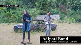 Download Adipati Lempar Batu Sembunyi Tangan  Lunard & Hiegen cover  Mp3