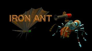 Iron Ant - An ant surviving against death