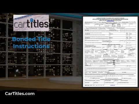 Bonded Car Title Processing Instructions