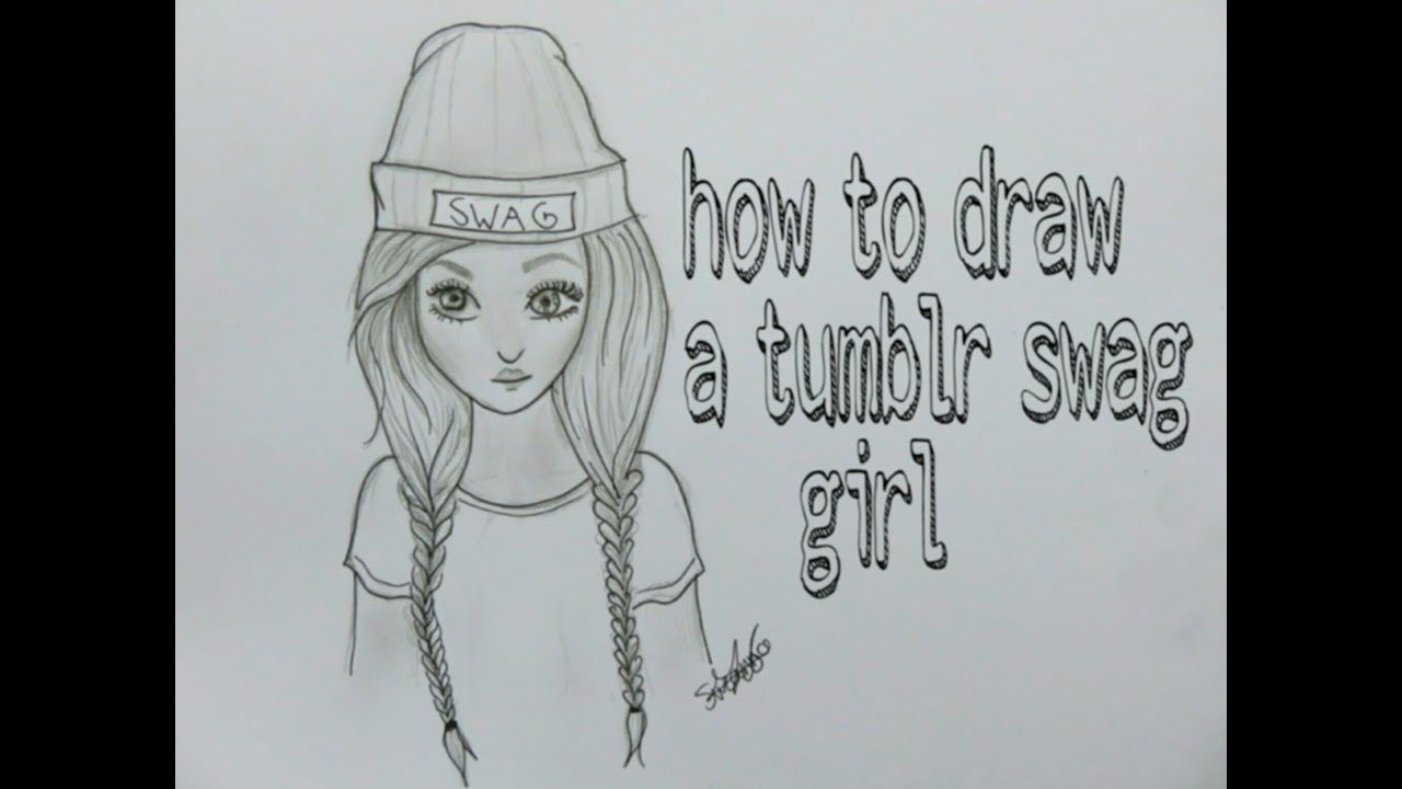 How To Draw A Swag Girl Tumblr Youtube