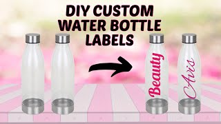 DIY- Custom Water Bottles Tutorial- Cricut and Oracle 651 Vinyl
