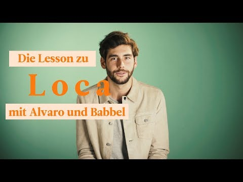 "Alvaro Soler - Pre-Premiere ""Loca"" die Lesson mit Babbel"