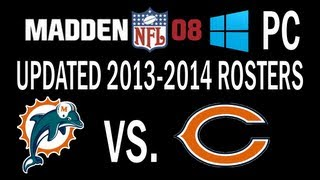 Madden 08 PC 2013-2014 Rosters Gameplay - Dolphins Vs. Bears - OVERTIME!