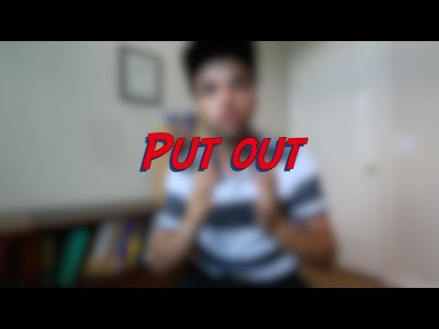 Put out - W7D1 - Daily Phrasal Verbs - Learn English online free video lessons