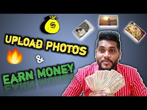 Upload Photos & Earn Money In You Bank Account | sell photos online | Best Earning Apps 2019