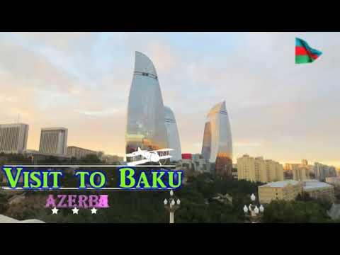 Visit to Baku, Azerbaijan