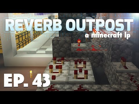 Ep 43: Cargo Input System | Reverb Outpost: A Minecraft LP | Season 2