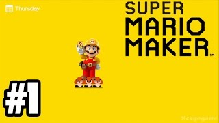 Super Mario Maker - Gameplay Walkthrough Part 1 [ HD ]