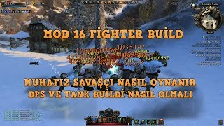 Neverwinter Mod16 Muhafız Savaşçı (Fighter) DPS ve TANK Build