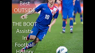 Top 10 outside of the boot assist in football history 2015