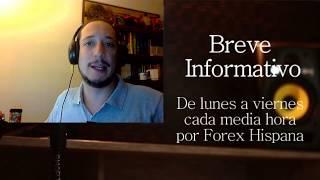 Breve Informativo - Noticias Forex del 2 de Agosto 2017
