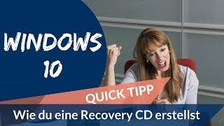 Windows 10 - Recovery CD - Wiederherstellungs CD erstellen