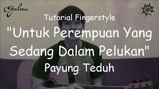 Download Lagu Belajar Fingerstyle (Untuk Perempuan Yang Sedang Dalam Pelukan - Payung Teduh) mp3