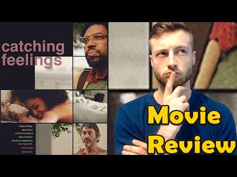 Catching Feelings 2018 Netflix Movie Review Non Spoiler By