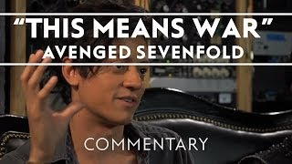 Avenged Sevenfold - This Means War [Commentary]