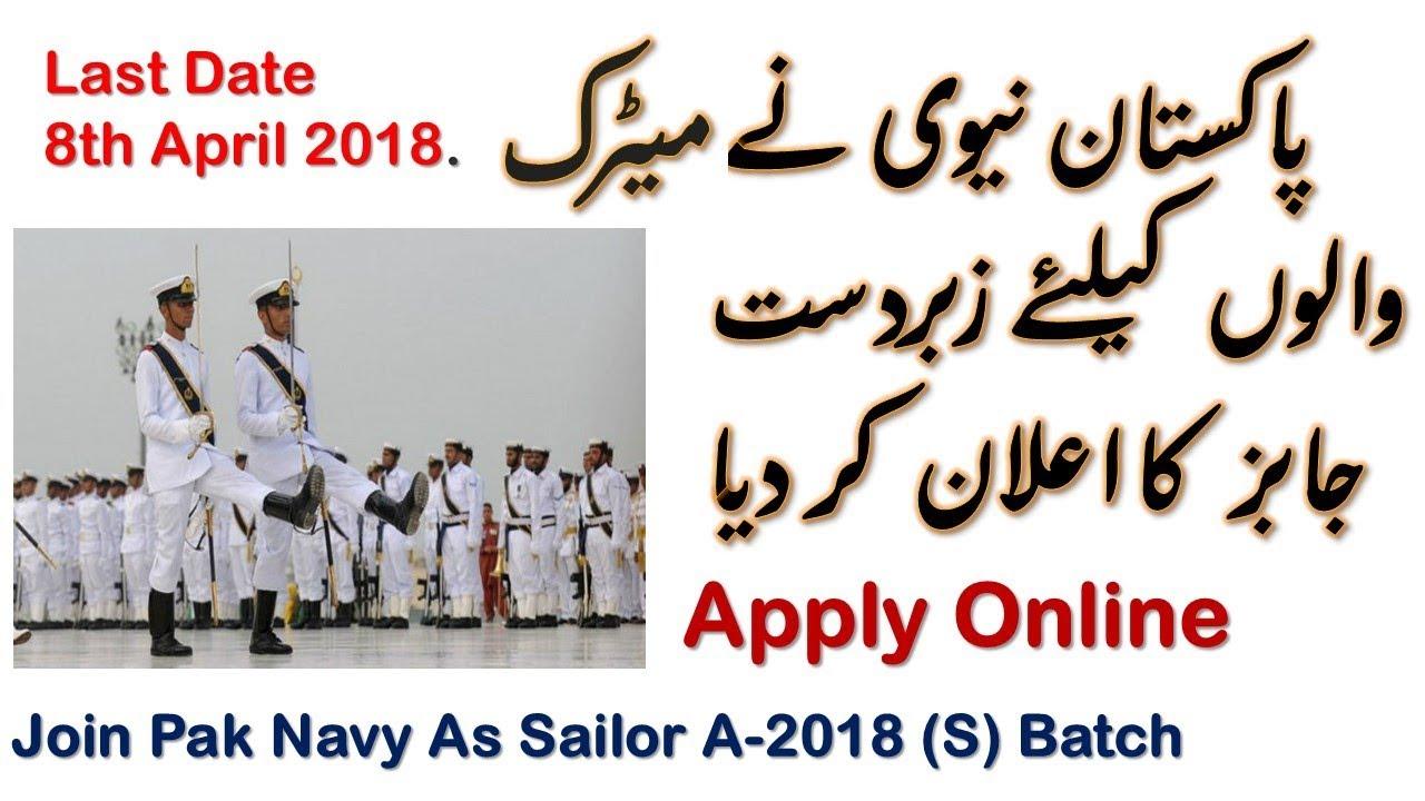 Pak Navy Jobs 2018 Join Pakistan Navy As Sailor A 2018 S Batch