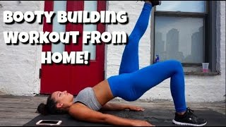 Quick Booty Building Workout from Home