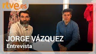 Entrevista a Jorge Vázquez | Maestros de la costura
