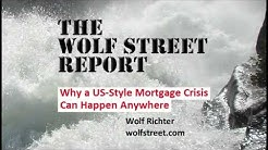 Why a US-Style Mortgage Crisis Can Happen Anywhere