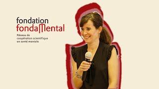 Conférence FondaMental Nora Hamdani
