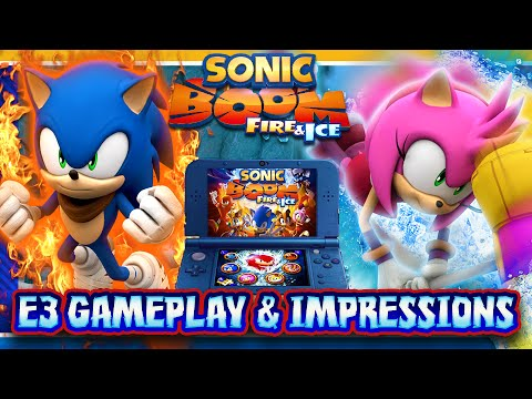 Sonic Boom Fire & Ice E3 Gameplay & Impressions: IT