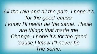 Macy Gray - Things That Made Me Change Lyrics