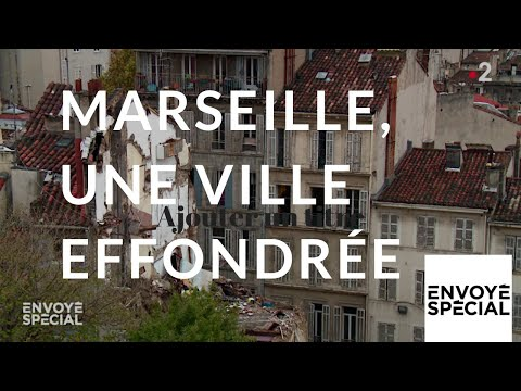 Envoyé spécial. Marseille, une ville effondrée - 13 décembre 2018 (France 2)