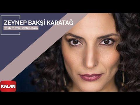 Zeynep Bakşi Karatağ – Talihim Yok Bahtım Kara  [ Mozaik © 2016 Kalan Müzik ]