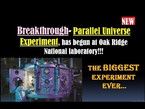 BREAKTHROUGH Experiment on Parallel Universe- Portal to Parallel Universe- Mirrorverse (Multiverse)