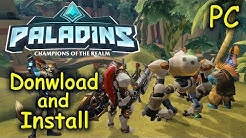 How to Download and Install Paladins - Free FPS [PC]