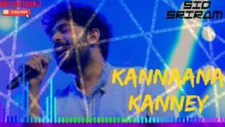 Kannaana Kanney - Sid Sriram - Tamil Hit Songs