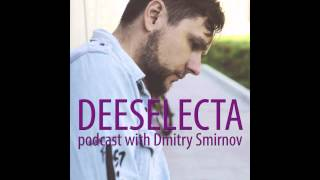 deeselecta podcast 08 with Dmitry Smirnov