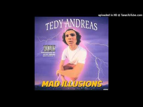 Tedy Andreas - Mercedes (ft. Alex Emami) - Mad Illusions LP (prod. Alex Emami)