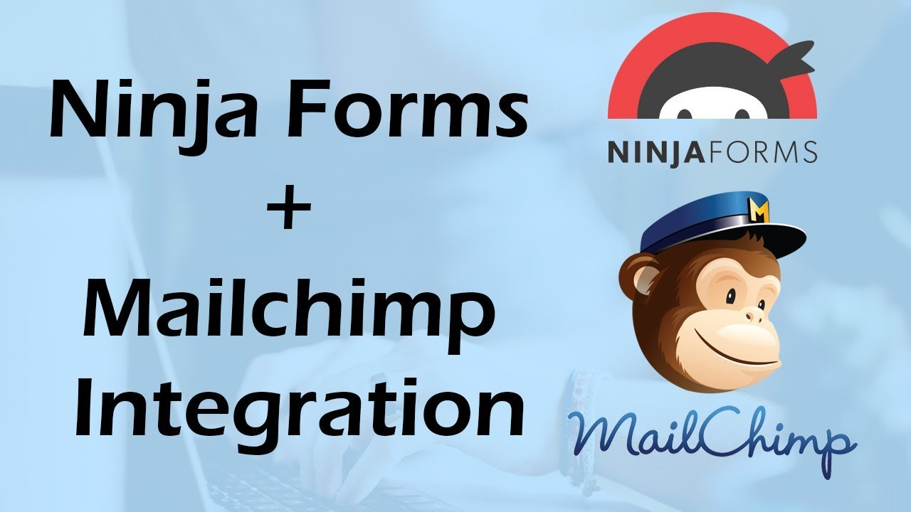 How to integrate Ninja form + Mailchimp without any plugin