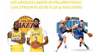 Los Angeles Lakers Vs. Orlando Magic Live Stream Play By Play & Reaction