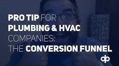 Pro Tip for HVAC and Plumbing Companies: The Conversion Funnel
