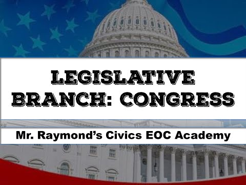 The Legislative Branch - Congress - Civics State Exam