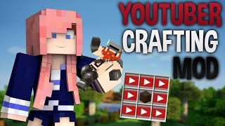 Crafting YouTubers | Mod Showcase Challenge
