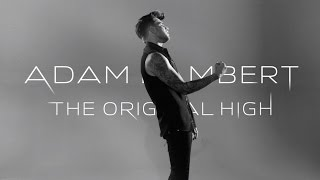 Adam Lambert - The Original High [Available Now]
